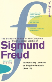 Image for The standard edition of the complete psychological works of Sigmund FreudVol. 16: Introductory lectures on psycho-analysis