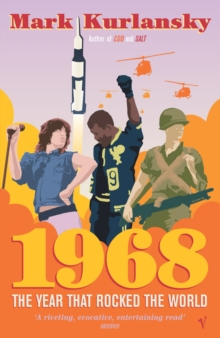 Image for 1968  : the year that rocked the world