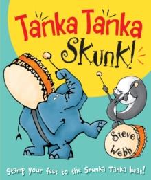 Image for Tanka Tanka Skunk!  : sounds like drums