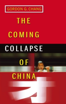 Image for The coming collapse of China