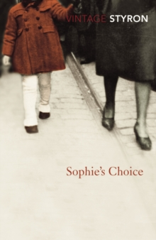 Sophie's choice - Styron, William