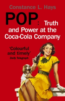 Image for Pop  : truth and power at the Coca-Cola company
