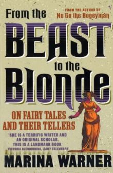 Image for From the beast to the blonde  : on fairy tales and their tellers