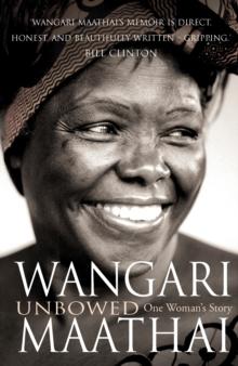 Unbowed  : a memoir - Maathai, Wangari