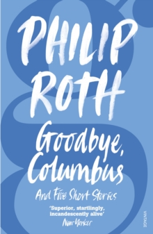 Image for Goodbye, Columbus  : and five short stories