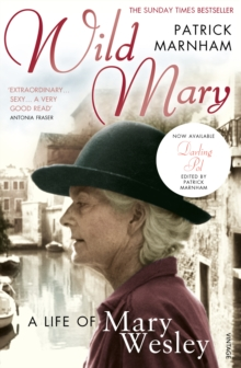 Image for Wild Mary  : a life of Mary Wesley