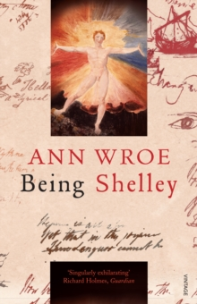 Image for Being Shelley  : the poet's search for himself