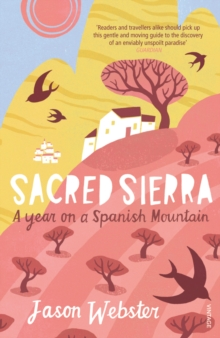 Image for Sacred sierra  : a year on a Spanish mountain