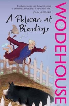 A Pelican at Blandings