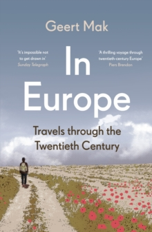 Image for In Europe  : travels through the twentieth century