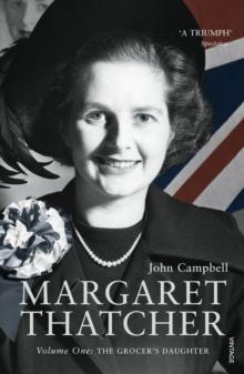 Image for Margaret ThatcherVol. 1: The grocer's daughter