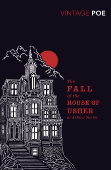 Image for The fall of the House of Usher and other stories