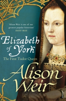 Image for Elizabeth of York  : the first Tudor queen
