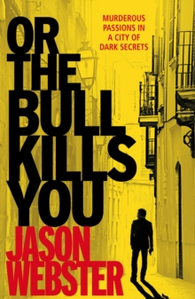 Image for Or the bull kills you
