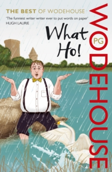 Image for What ho!  : the best of P.G. Wodehouse