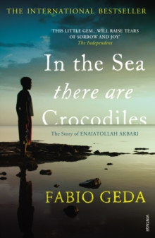Image for In the sea there are crocodiles  : the story of Enaiatollah Akbari