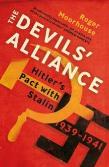 Image for The devils' alliance  : Hitler's pact with Stalin, 1939-41