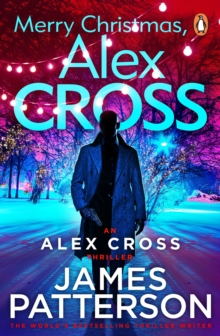 Merry Christmas, Alex Cross - Patterson, James