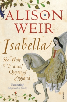 Image for Isabella  : She-Wolf of France, Queen of England