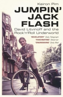 Image for Jumpin' Jack Flash  : David Litvinoff and the rock'n'roll underworld