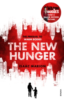 New Hunger (The Warm Bodies Series)