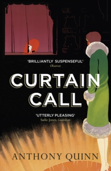 Image for Curtain call, or, The distinguished thing  : a novel