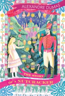 Image for The story of a nutcracker