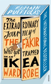 Image for The Extraordinary Journey of the Fakir who got Trapped in an Ikea Wardrobe