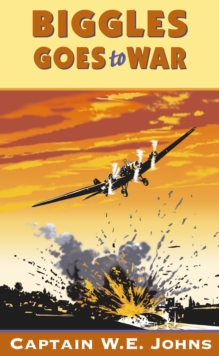Image for Biggles goes to war