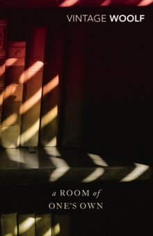 A Room of One's Own: AND Three Guineas (Vintage Classics)