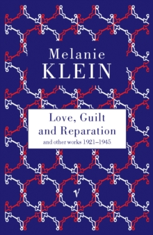 Image for Love, guilt and reparation and other works 1921-1945