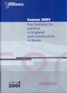 2001 Census Key Statistics for Parishes in England and Communities in Wales