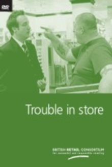 Image for Trouble in Store : Managing Violence in the Retail Workplace