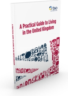 Image for A practical guide to living in the United Kingdom