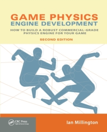 Image for Game physics engine development  : how to build a robust commercial-grade physics engine for your game
