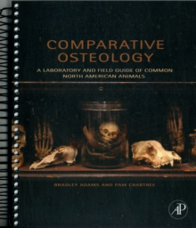 Image for Comparative osteology  : a laboratory and field guide of common North American animals