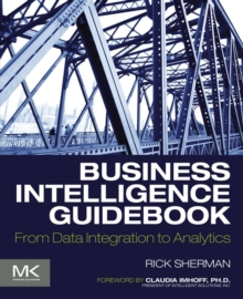 Image for Business intelligence guidebook  : from data integration to analytics