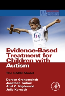 Evidence-based treatment for children with autism: the CARD model - Granpeesheh, Doreen