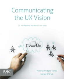 Image for Communicating the UX vision  : 13 anti-patterns that block good ideas