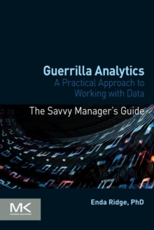 Image for Guerrilla analytics  : a practical approach to working with data