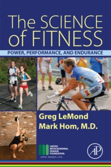 Image for The science of fitness  : power, performance, and endurance