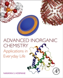 Image for Advanced inorganic chemistry  : applications in everyday life