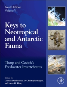 Image for Thorp and Covich's Freshwater Invertebrates : Volume 5: Keys to Neotropical and Antarctic Fauna