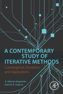 A Contemporary Study of Iterative Methods: Convergence, Dynamics and Applications