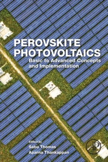 Image for Perovskite photovoltaics  : basic to advanced concepts and implementation