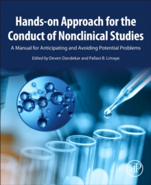 Image for Hands-on Approach for the Conduct of Nonclinical Studies : A Manual for Anticipating and Avoiding Potential Problems