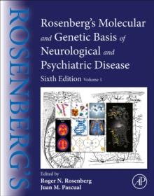 Image for Rosenberg's Molecular and Genetic Basis of Neurological and Psychiatric Disease : Volume 1