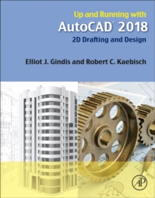Image for Up and running with AutoCAD 2018  : 2D drafting and design