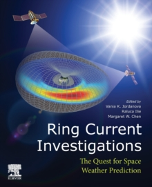 Image for Ring Current Investigations : The Quest for Space Weather Prediction