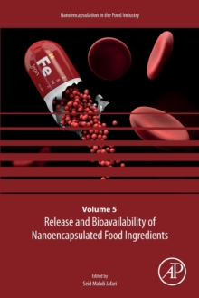 Image for Release and Bioavailability of Nanoencapsulated Food Ingredients